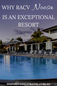 A Review of RACV Noosa Resort, Queensland