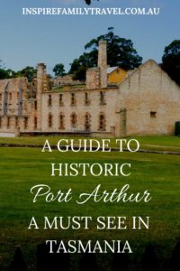 A day trip from Hobart, see what to expect at the Port Arthur site.