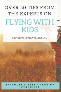 Over 50 invaluable tips for flying with kids. This essential guide has the best flight hacks for before, after and during your flight.