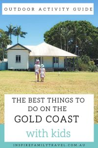 Find here your ultimate kids activities Gold Coast guide detailing the very best outdoor things to do on the Gold Coast with kids.