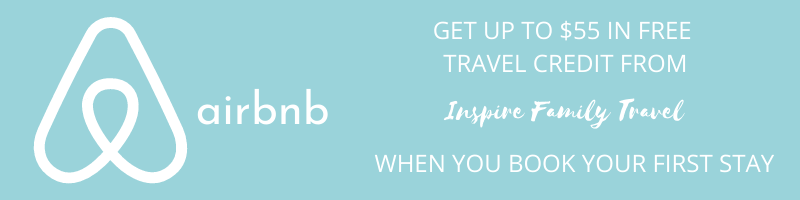 Get up to $55 in Free Travel Credit from Inspire Family Travel when you book your first stay with Airbnb